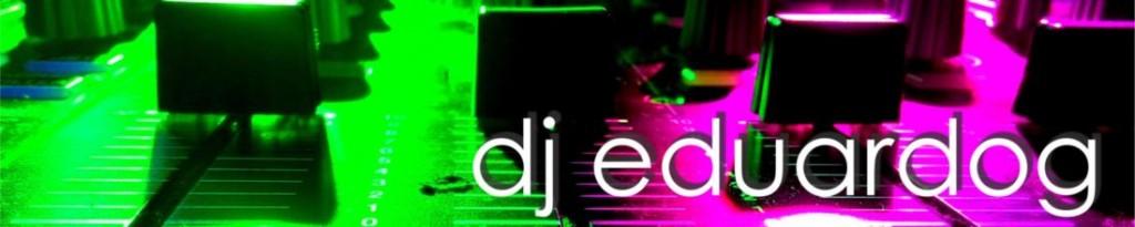 DJ EduardoG